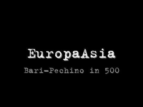 EuropaAsia 2005 - Bari-Pechino in 500